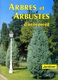Robert Fritsch - Arbres et arbustes d'ornement.