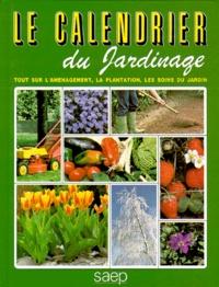 Robert Fritsch - Le Calendrier du jardinage.