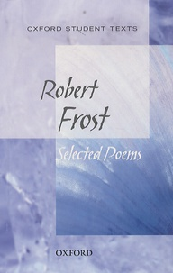 Robert Frost - Selected Poems.