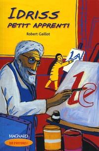 Robert Gaillot - Idriss petit apprenti.