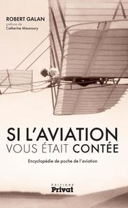 Satt2018.fr Si l'aviation vous était contée - Encyclopédie de poche de l'aviation Image
