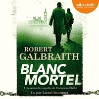 Robert Galbraith - Blanc mortel.