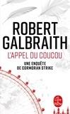 Robert Galbraith - L'appel du coucou.
