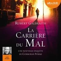 Robert Galbraith - La carrière du mal.