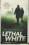 Robert Galbraith - Lethal White.