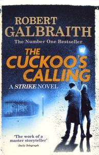 Robert Galbraith - The Cuckoo's Calling.