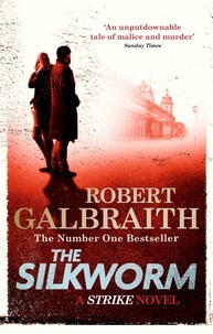 Robert Galbraith - The Silkworm.