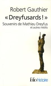 Dreyfusards! - Souvenirs de Mathieu Dreyfus et autres inédits.pdf