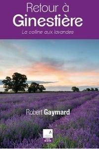 Robert Gaymard - Retour à Ginestière.