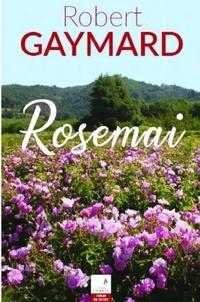 Robert Gaymard - Rosemai.