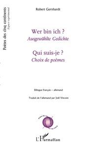 Robert Gernhardt - Qui suis-je ? - Choix de poèmes.