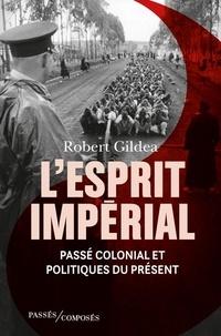 Livres gratuits à télécharger pour ipod touch L'Esprit impérial  - Passé colonial et politiques contemporaines 9782379331053