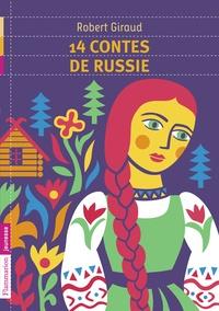 Robert Giraud - 14 contes de Russie.