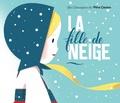 Robert Giraud et Sébastien Pelon - La fille de neige.