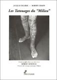 """Robert Giraud et Jacques Delarue - Les tatouages du """"Milieu""""."""