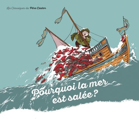 Robert Giraud - Pourquoi la mer est salée ?.