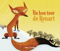 Robert Giraud et Henri Meunier - Un bon tour de Renart.