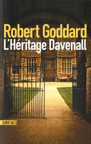 Robert Goddard - L'héritage Davenall.