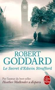 Robert Goddard - Le secret d'Edwin Strafford.