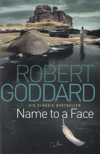 Robert Goddard - Name to a Face.