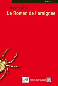 Robert Goffin - Le Roman de l'araignée.