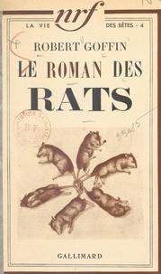 Robert Goffin - Le roman des rats.