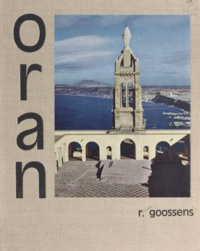 Robert Goossens et Joseph de Goislard de Monsabert - Oran.