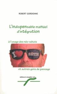 Accentsonline.fr L'indispensable manuel d'intégration à l'usage des Néo-Sétois et autres gens de passage Image