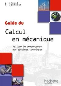 Guide du Calcul en mécanique- Valider le comportement des systèmes techniques - Robert Gourhant pdf epub