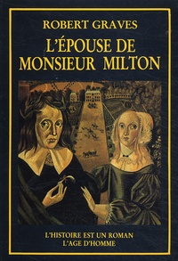 Robert Graves - L'épouse de Monsieur Milton.