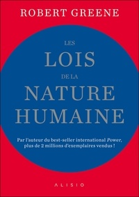 Télécharger les manuels au format pdf Les lois de la nature humaine  9782379350672 par Robert Greene in French