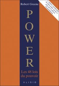 Robert Greene - Power - Les 48 lois du pouvoir : l'édition condensée.