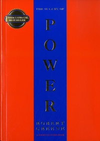 Robert Greene - The 48 Laws of Power.