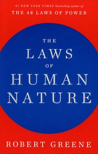 Robert Greene - The Laws Of Human Nature.
