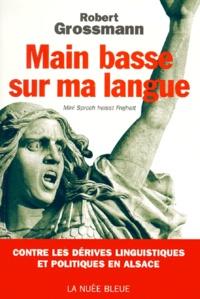 MAIN BASSE SUR MA LANGUE. Ma langue sappelle liberté.pdf
