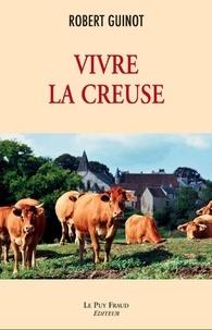 Robert Guinot - Vivre la Creuse.