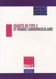 Robert Haïat et Gérard Leroy - Diabète de type 2 et risque cardiovasculaire.