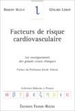 Robert Haïat et Gérard Leroy - Facteurs de risque cardiovasculaire - Les enseignements des grands essais cliniques.