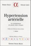 Robert Haïat et Gérard Leroy - Hypertension artérielle - Les enseignements des grands essais cliniques.