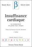 Robert Haïat et Gérard Leroy - Insuffisance cardiaque - Les enseignements des grands essais classiques.