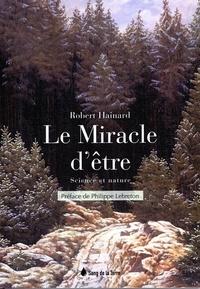 Robert Hainard - Le miracle d'être - Science et nature.