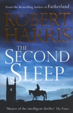 Robert Harris - The Second Sleep.