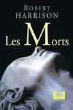 Robert Harrison - Les Morts.