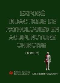 Exposé didactique de pathologies en acupuncture chinoise - Tome 2.pdf