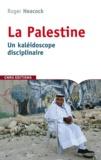 Robert Heacock - La Palestine, un kaléidoscope disciplinaire.