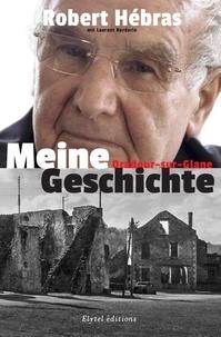 Robert Hébras - Meine geschichte.