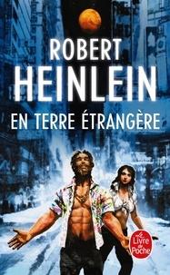 Robert Heinlein - En terre étrangère.