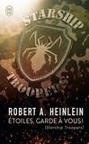 Robert Heinlein - Etoiles, garde à vous ! (Starship Troopers).