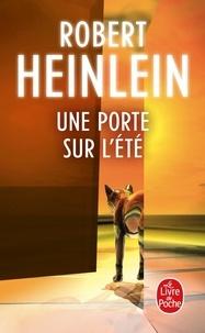 Robert Heinlein - Une porte sur l'été.