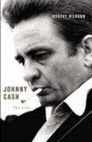 Robert Hilburn - Johnny Cash - The Life.